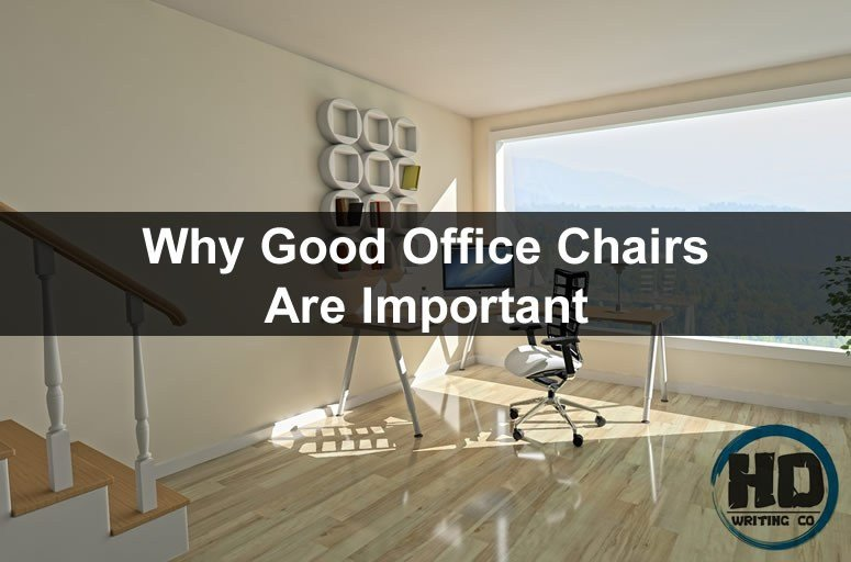 Why-Good-Office-Chairs-Are-Important