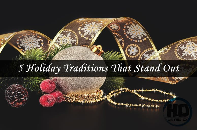 5-Holiday-Traditions-That-Stand-Out